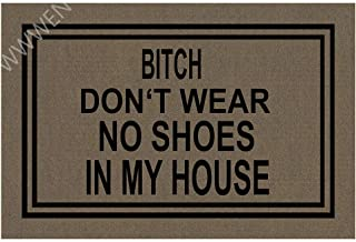 "MOMOBO Funny Doormat with Rubber Back -Don't Wear, No Shoes in My House Entrance Way Doormat Non Slip Backing Funny Doormat Indoor Outdoor Rug 23.6""(W) X 15.7""(L)"