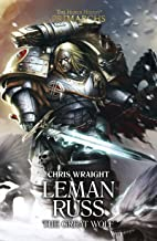 Leman Russ: The Great Wolf (The Horus Heresy Primarchs Book 2)