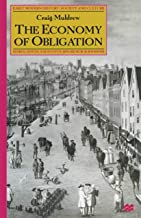 The Economy of Obligation: The Culture of Credit and Social Relations in Early Modern England (Early Modern History: Socie...