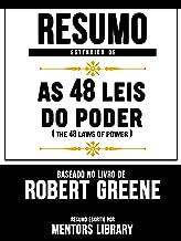 Resumo Estendido De As 48 Leis Do Poder (The 48 Laws Of Power) - Baseado No Livro De Robert Greene (Portuguese Edition)