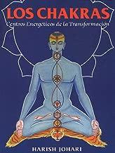 Los chakras: Centros energéticos de la transformación (Inner Traditions) (Spanish Edition)