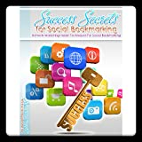 Success Secrets For Social Bookmarking