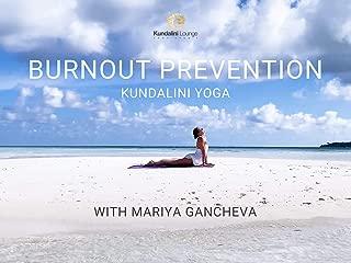 Kundalini Yoga for Burnout Prevention with Mariya Gancheva