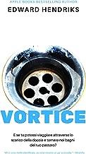 Vortice (Italian Edition)