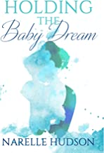 Holding The Baby Dream