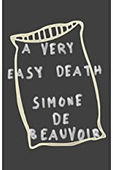 A Very Easy Death (Pantheon Modern Writers Series) Kindle Edition