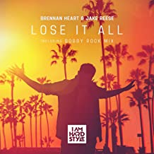 Lose It All (incl. Bobby Rock Mix)