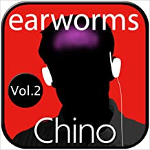 earworms Chino Rápido, Vol. 2 - Método Musical de Memorización [Quick Chinese Earworms, Vol. 2 - Musical Method of Memoriz...