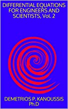 DIFFERENTIAL EQUATIONS FOR ENGINEERS AND SCIENTISTS, Vol. 2 (THE DIFFERENTIAL EQUATIONS SERIES)