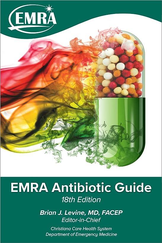 EMRA Antibiotic Guide, 18th ed.