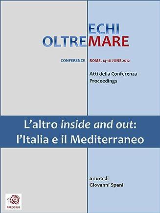 Laltro inside and out: lItalia e il Mediterraneo