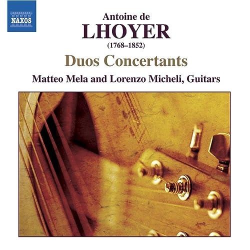 Lhoyer: 3 Duo Concertants, Op. 31 / Duo Concertant, Op. 34 ...
