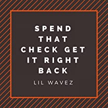 Best spend the check and get it right back Reviews