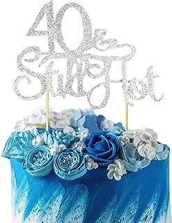 GrantParty Glitter Silver 40&Still Hot Cake Topper - Still Hot at 40 Happy 40th Birthday Cake Topper Wedding Anniversary Party Decoration Photo Props