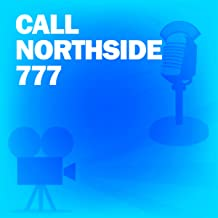 Call Northside 777: Classic Movies on the Radio