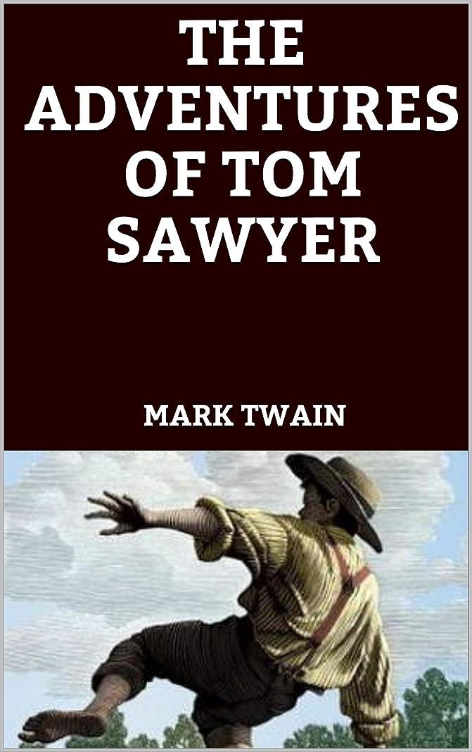 ハウス外国人調べるTHE ADVENTURES OF TOM SAWYER (English Edition)
