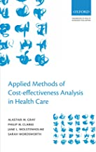 Applied Methods of Cost-effectiveness Analysis in Health Care (Handbooks in Health Economic Evaluation Series)