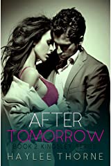 After Tomorrow (Kingsley series Book 2) Kindle Edition