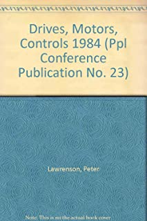 Proceedings of the Conference on Drives/Motors/Controls 84 (Ppl Conference Publication No. 23)