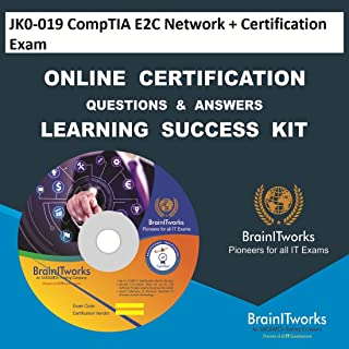 JK0-019 CompTIA E2C Network + Certification Exam Online Certification Video Learning Made Easy