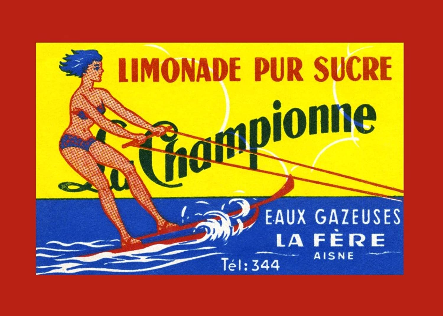 La Championne - Limonade pur Sucre The champion lemonade drink from France The bottle label shows a woman in a bikini water skiing Poster Print by unknown (24 x 36)