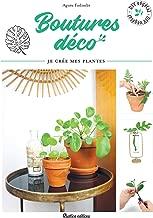 Boutures déco - Je crée mes plantes (DIY végétal) (French Edition)