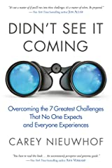Didn't See It Coming: Overcoming the Seven Greatest Challenges That No One Expects and Everyone Experiences (English Edition) Format Kindle