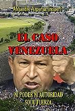 El Caso Venezuela (WIE nº 275) (Spanish Edition)