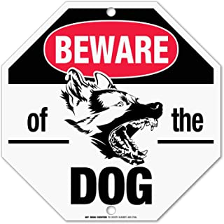 Beware of Dog Sign Warning, Octagon Shaped Outdoor Rust-Free Metal, 12