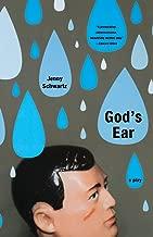 God's Ear: A Play