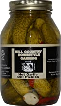 Texas Hill Country Hot Garlic Dill Pickles 30 oz