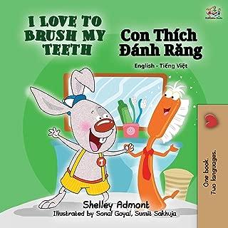 I Love to Brush My Teeth (English Vietnamese Bilingual Book) (English Vietnamese Bilingual Collection) (Vietnamese Edition)