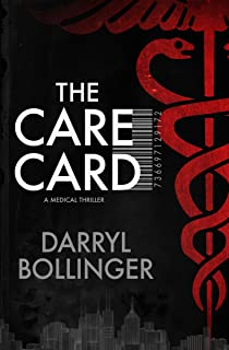 The Care Card: A Medical Thriller