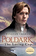 Best The Loving Cup: A Novel of Cornwall, 1813-1815 (Poldark, 10) Review