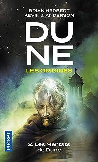 Dune, Les Origines - Tome 2 : Les Mentats de Dune (2)