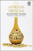 Ayurveda Esencial de Prachiti (23 dic 2013) Tapa blanda