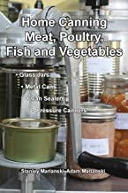 Home Canning Meat, Poultry, Fish and Vegetables