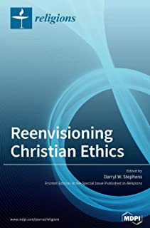 Reenvisioning Christian Ethics