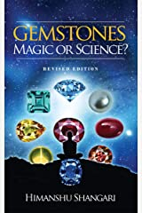 Gemstones: Magic or Science?: Revised Edition Kindle Edition