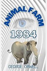 Animal Farm and 1984 Kindle Edition