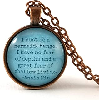 Anais Nin Mermaid Quote Necklace I must be a mermaid No Fear Quotes Stocking Stuffer Secret Santa Gift Exchange Ideas for Her
