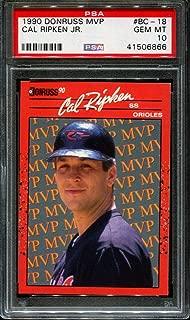 1990 DONRUSS MVP #BC-18 CAL RIPKEN JR. ORIOLES HOF PSA 10 B2625340-866