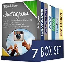 Internet Marketing Strategies 7 in 1 Box Set : Instagram, Facebook Marketing, Project Management, Dropshipping Blueprint for Beginners, Quickbooks, WordPress, How to say it!