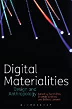 Best digital materialities design and anthropology Reviews