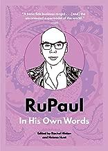 RuPaul: In His Own Words (In Their Own Words)