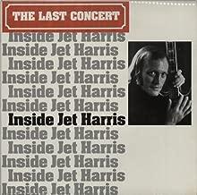 Inside Jet Harris - The Last Concert