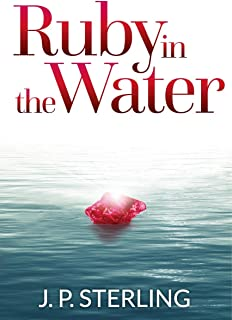 Ruby in the Water (Water and Stone Duet: Book One)