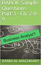 BABOK Sample Questions - Part 3-2: Ch. 7-8-9 (English Edition)