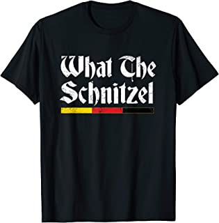 What The Schnitzel Funny Oktoberfest German Gifts T-Shirt