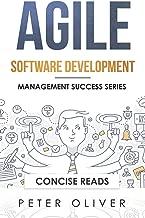 Agile Software Development: Agile, Scrum, and Kanban for Project Management (Management Success)